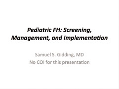 Pediatric FH: Screening Management and Implementation